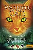 Warrior Cats. Stunde der Finsternis: I, Band 6 (Gulliver)
