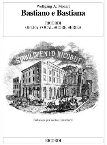 BASTIANO E BASTIANA   VOCAL AND PIANO REDUCTION   VOCAL SCORE