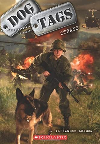 Dog Tags #2: Strays by London, C. Alexander (2013)