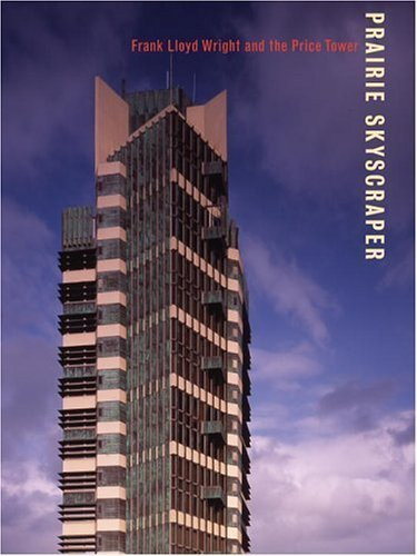 Frank Lloyd Wright's Price Tower by Anthony Alofsin (2005-10-18) (Ballon Tower)