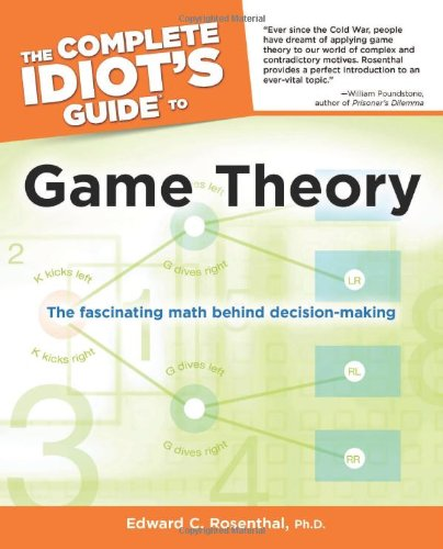 The Complete Idiot's Guide to Game Theory (Complete Idiot's Guides (Lifestyle Paperback))