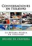 Conversaciones en Italiano: La rutina diaria en Italiano