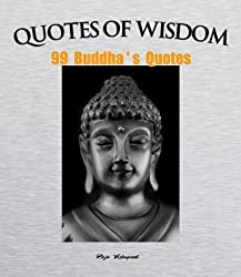 Quotes of Wisdom - 99 Buddha's quotes (English Edition)
