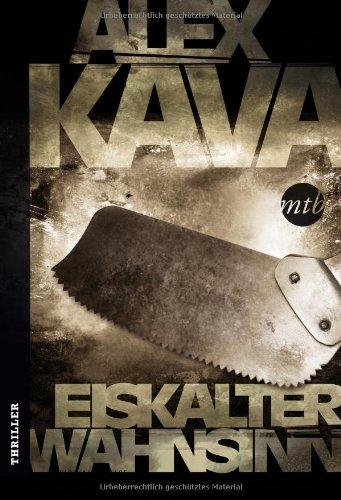 Buchseite und Rezensionen zu 'Eiskalter Wahnsinn' von Alex Kava