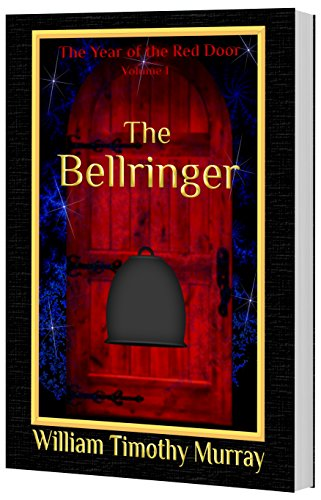 Book cover image for The Bellringer: Volume 1 of The Year of the Red Door