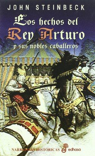 Los hechos del rey Arturo y sus nobles caballeros (Narrativas Históricas)