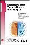 Neurobiologie und Therapie bipolarer Erkrankungen (UNI-MED Science)