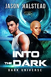 Into the Dark (Dark Universe Book 1) (English Edition)