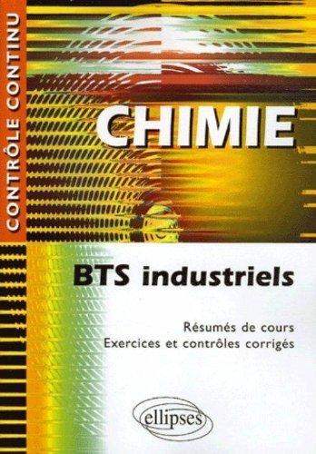 Chimie : BTS Industriels de Nicole Cortial (16 février 2006) Broché