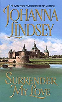 Surrender My Love (Viking Haardrad Family Book 3) by [Lindsey, Johanna]