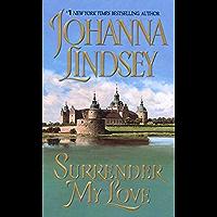 Surrender My Love (Viking Haardrad Family Book 3) (English Edition)