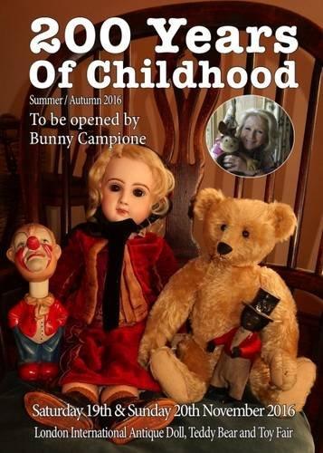 200 Years of Childhood: London International Antique Doll, Teddy Bear and Toy Fair 2016 (Fair Toy)
