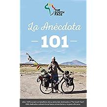 La Anécdota 101 (Spanish Edition)