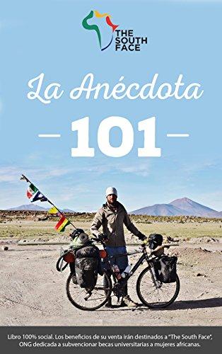 La Anécdota 101 por Francisco Javier Colorado Soriano