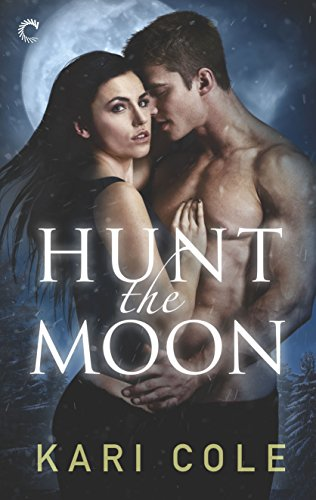Hunt the Moon (Mated by Fate) by [Cole, Kari]