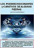 Image de LOS PODERES FASCINANTES Y CURATIVOS DE ALGUNAS PIEDRAS