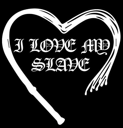 ... I Love my Slave - Ladyshirt Schwarz ...