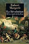 La Révolution, Tome 2: Les Autels de la peur par Margerit