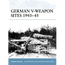German V-Weapon Sites 1943-45 (Fortress, Band 72)