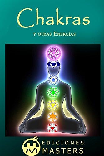 Chakras: y otras energías
