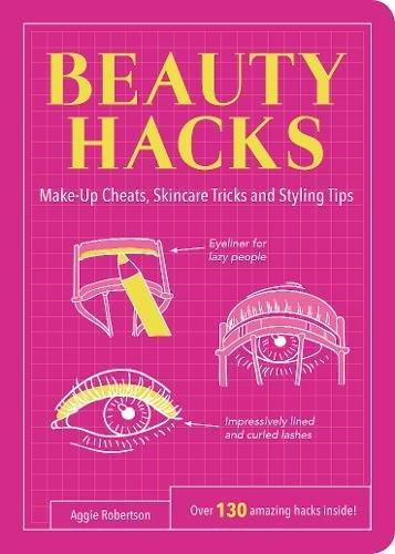 Beauty Hacks: Make-Up Cheats, Sk...