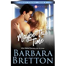 Maybe This Time (Jersey Strong Book 6) (English Edition)
