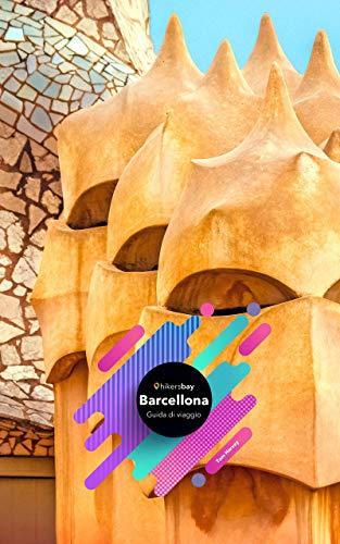 Guida turistica Barcellona: guida di viaggio (guida turistica, mappe e viaggi. Vol. 1)