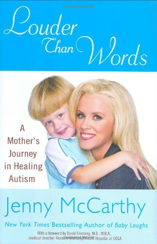 louder-than-words-a-mothers-journey-in-healing-autism-by-jenny-mccarthy-2007-09-17