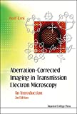 Aberration-Corrected Imaging in Transmission Electron Microscopy:An Introduction