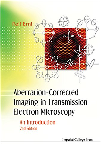 Aberration-Corrected Imaging in Transmission Electron Microscopy:An Introduction (English Edition)