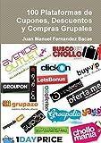 100 Plataformas de Cupones, Descuentos y Compras Grupales