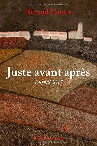 Juste avant après: Journal 2017