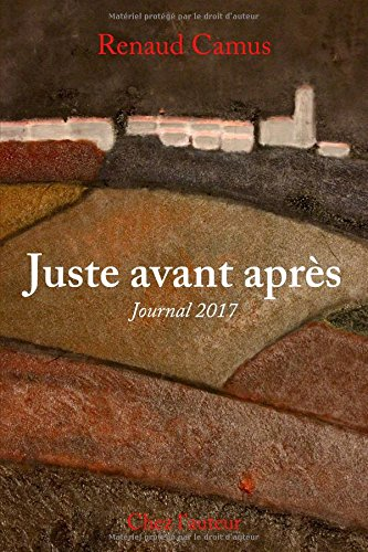 Juste avant aprs: Journal 2017