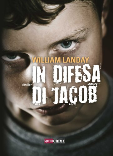 In difesa di Jacob (Timecrime Narrativa)