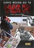 COMIN BOOKS GO TO WAR - I FUMETTI VANNO IN GUERRA