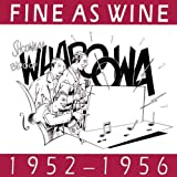 Fine As Wine 1952-1956 by Various Artists (1995-11-28)