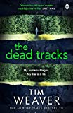 The Dead Tracks: Megan is missing . . . in this HEART-STOPPING THRILLER