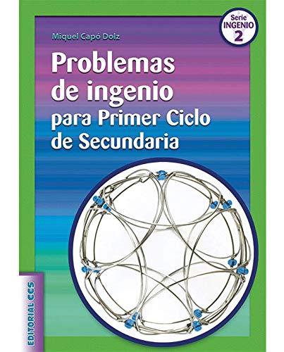 Problemas De Ingenio Para Primer Ciclo De Secundaria- 1ª Edición (Ciudad de las ciencias) - 9788498423020