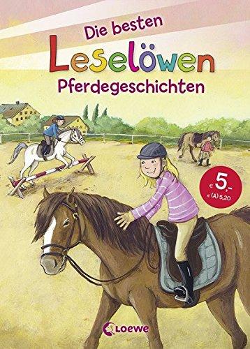 Leselöwen - Das Original - Die besten Leselöwen-Pferdegeschichten