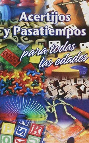 Acertijos y pasatiempos para todas las edades / Riddles and Puzzles for All Ages por Juan Carlos Lopez Serdan