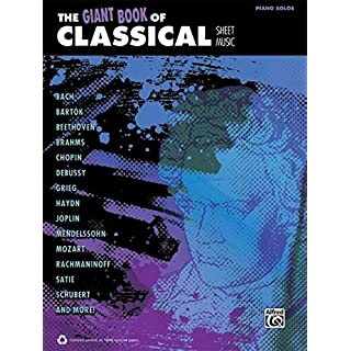The Giant Book of Classical Piano Sheet Music (Giant Book of Sheet Music)