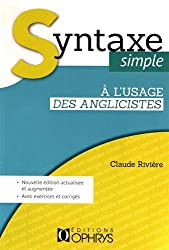 Syntaxe simple a l'usage des anglicistes
