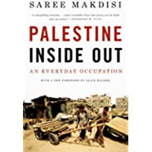 Palestine Inside Out: An Everyday Occupation (English Edition)