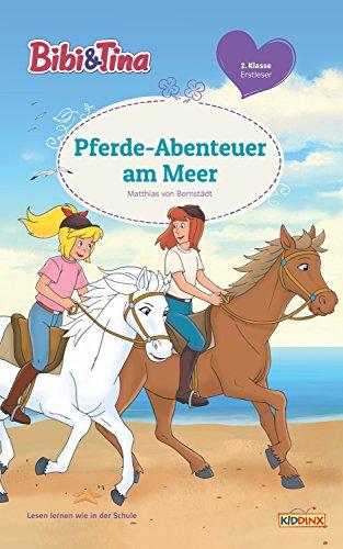 Bibi & Tina - Pferde-Abenteuer am Meer: Erstlesebuch