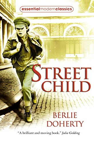 Street Child (Collins Modern Classics) by [Doherty, Berlie]