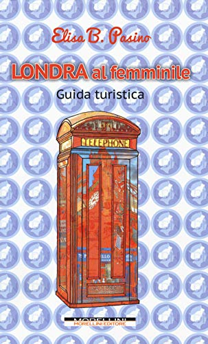 Londra al femminile