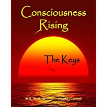 Consciousness Rising, The Keys to Transcendent Awareness (English Edition)