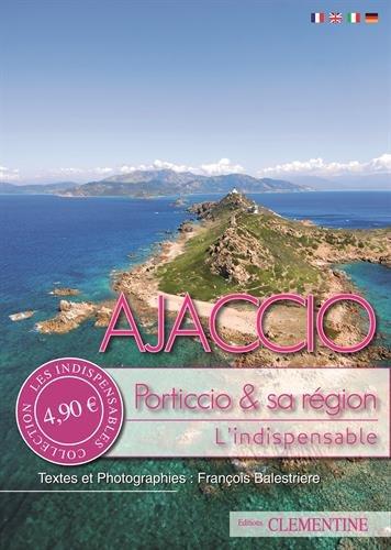Ajaccio : Porticcio & sa région