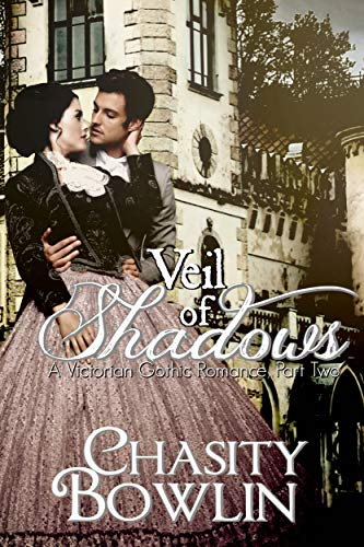 Veil of Shadows (The Victorian Gothic Collection Book 2) (English Edition)