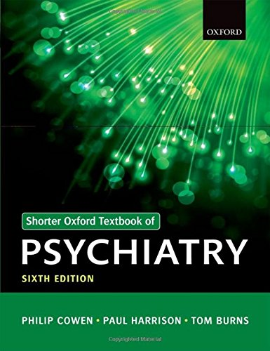 Shorter Oxford Textbook of Psychiatry por Philip Cowen